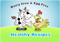 Dairy Free and Egg Free Recipes